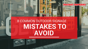 Signage Mistakes to Avoid