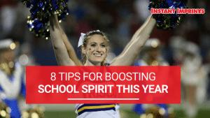 Tips to Boost School Spirit | Instant Imprints