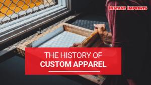 The History of Custom Apparel | Instant Imprints Blog