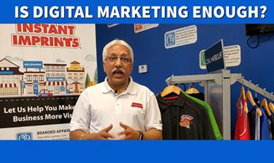 Is Digital Marketing Enough?